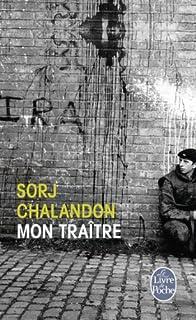 Mon traître : roman, Chalandon, Sorj
