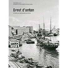 Brest d'antan: à travers la carte postale ancienne