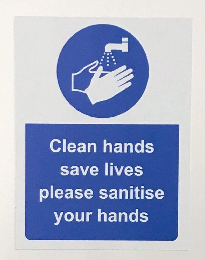Clean hands save lives please sanitise your hands safety sign Self adhesive sticker 300mm x 200mm