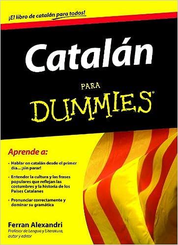Catalán para Dummies: Amazon.es: Alexandri Palom, Ferran: Libros