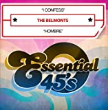 I Confess / Hombre (Digital 45) by The Belmonts (2014-02-19?
