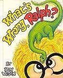 What's Wrong, Ralph?, Ronald Wegen, 0688027067