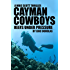 Cayman Cowboys: Reefs Under Pressure (A Mike Scott Thriller Book 1)