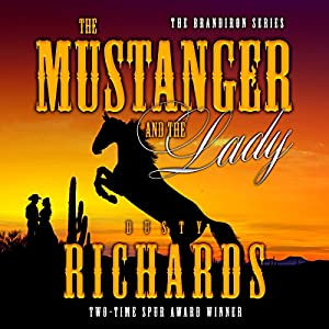The Mustanger and the Lady Audiobook