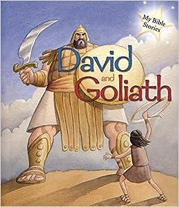 My Bible Stories: David and Goliath: Amazon.co.uk: Morton, Sasha: Books