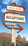 Front cover for the book Recapture by Erica Olsen