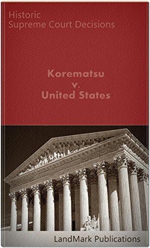 Korematsu v. United States, 323 US 214 (1944) (50 Most Cited Cases) (Korematsu V United States 323 Us 214)