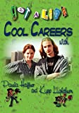 Get a Life! Cool Careers