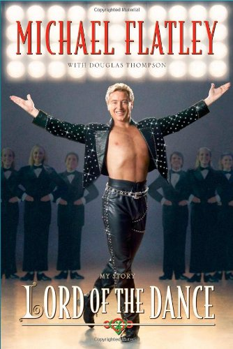 Read Online Lord of the Dance: My Story ebook