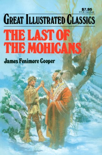 Amazon.com: Last of the Mohicans Great Illustrated Classics ...