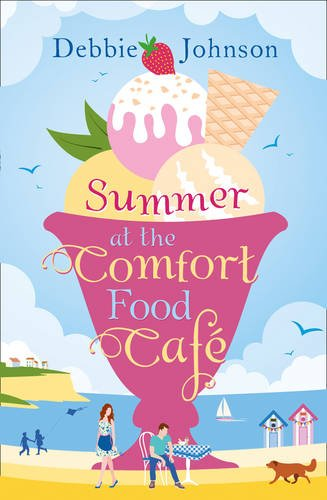 Summer at the Comfort Food Cafe by [Johnson, Debbie]