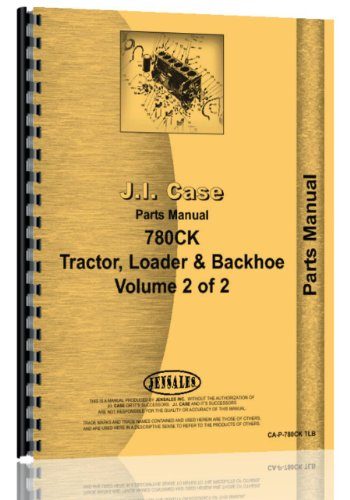 Case 780 CK Diesel Tractor Loader Backhoe Parts Manual