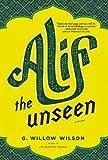 Alif the Unseen, G. Willow Wilson, 0802120202