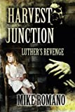 Harvest Junction: Luther's Revenge