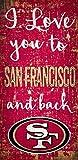 NFL San Francisco 49Ers I Love You to Signsan Francisco 49Ers I Love You to Sign, Team, One Sizes