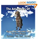 "The Adventures of Esme The Wonder Dog: Featuring ""Find Esme"" Pictures"