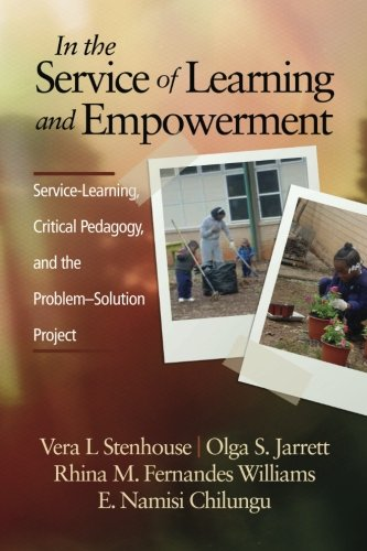 In the Service of Learning and Empowerment: Service-Learning, Critical Pedagogy, and the Problem-Solution Project