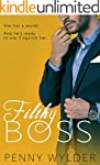 FILTHY BOSS (A Dirty Office Romance)