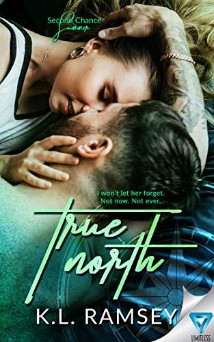 True North (Second Chance Summer Book 1)