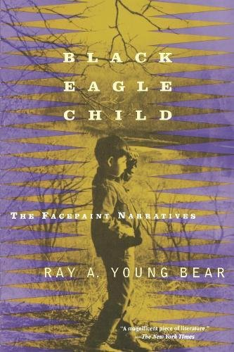 Black Eagle Child: The Facepaint Narratives