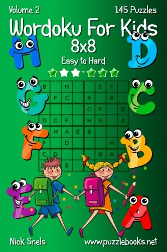 Download Wordoku For Kids 8x8 - Easy to Hard - Volume 2 - 145 Puzzles ebook