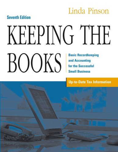 Keeping the Books: Basic Recordkeeping and Accounting for...