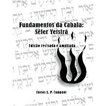 Fundamentos Da Cabala: Sefer Yetsira: Edicao Revisada E Ampliada