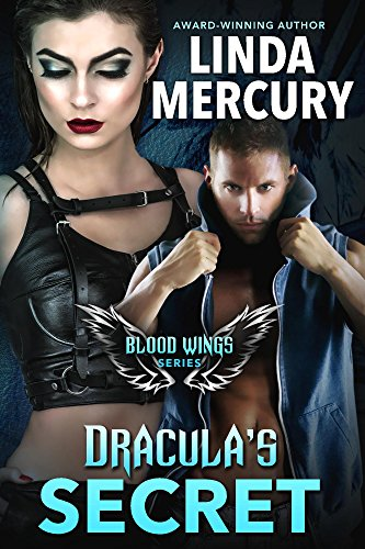 Dracula's Secret (Blood Wings Book 1) by [Mercury, Linda]