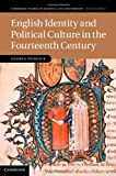 English Identity and Political Culture in the Fourteenth Century, Ruddick, Andrea, 1107007267