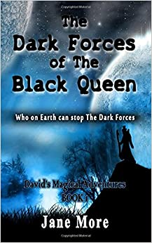 Book The Dark Forces Of The Black Queen (David's Magical Adventures)