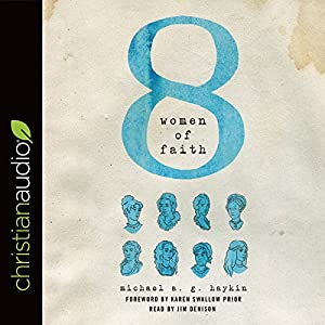 Eight Women of Faith Audiobook