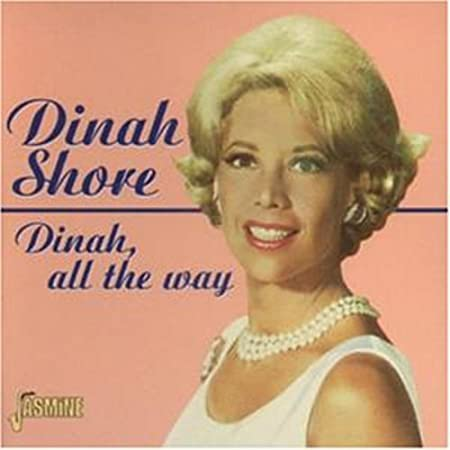 Dinah, All The Way ORIGINAL RECORDINGS REMASTERED
