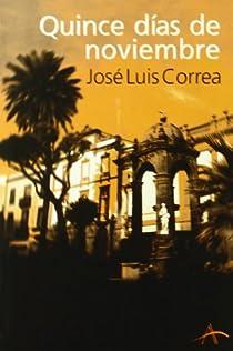 Quince días de noviembre par Correa