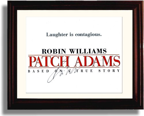 (Framed Robin Williams Autograph Replica Print - Patch Adams)