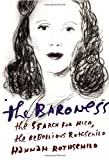 The Baroness, Hannah Rothschild, 0307961982