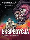 img - for Ekspedycja - Bogowie z kosmosu book / textbook / text book