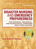 Disaster Nursing and Emergency Preparedness: for Chemical, Biological, and Radiological Terrorism and Other Hazards, Third Edition
