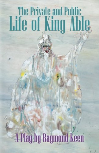 Download The Private and Public Life of King Able pdf