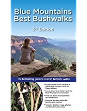 Blue Mountains Best Bushwalks 3/e: The Bestselling Colour Guide to Over 60 Fantastic Walks