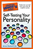 The Complete Idiot's Guide to Self-Testing Your Personality, Arlene Matthews Uhl, 1592578144