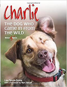 Charlie: The dog who came in from the wild by Lisa Tenzin-Dolma (2015-09-15)