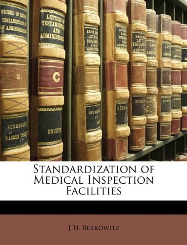 Standardization of Medical Inspection Facilities pdf epub