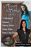 Heart Songs: A Collection of Romance: Fantasy, Science Fiction, Fiction, Poetry (Heart Songs: Church of Christ Women Authors Anthology) (Volume 1)