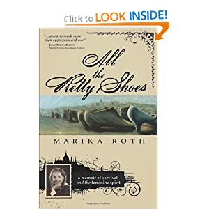All the Pretty Shoes Marika Roth