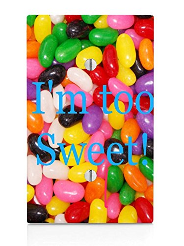 Jelly Beans Quote I'm Too Sweet Printed Design Single Blank Electrical Switch Plate
