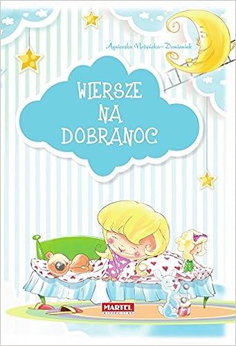 Wiersze Na Dobranoc Amazones Agnieszka Nozynska Demianiuk