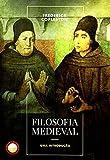 Filosofia Medieval. Uma Introdução