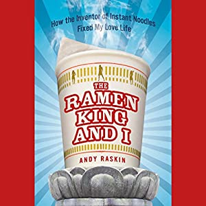 The Ramen King and I Audiobook