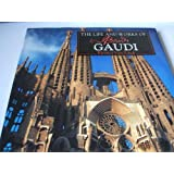 The Life and Works of Antoni Gaudi