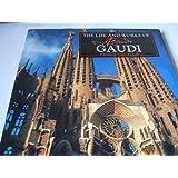 The Life and Works of Antoni Gaudi